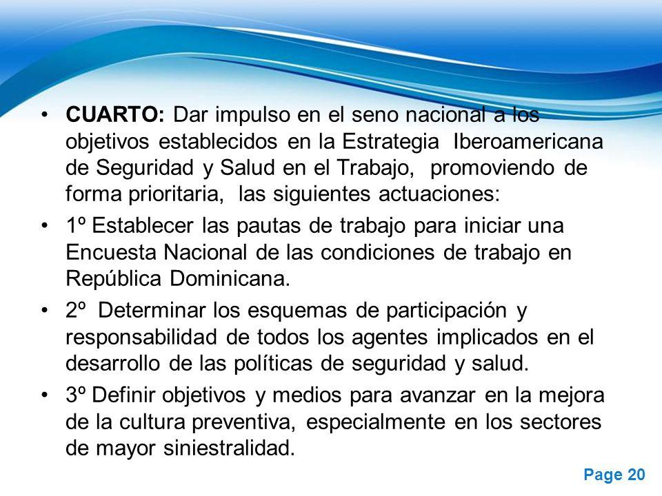 Free Powerpoint Templates Page 20 CUARTO: Dar impulso en el seno nacional a los objetivos establecidos en la Estrategia Iberoamericana de Seguridad y