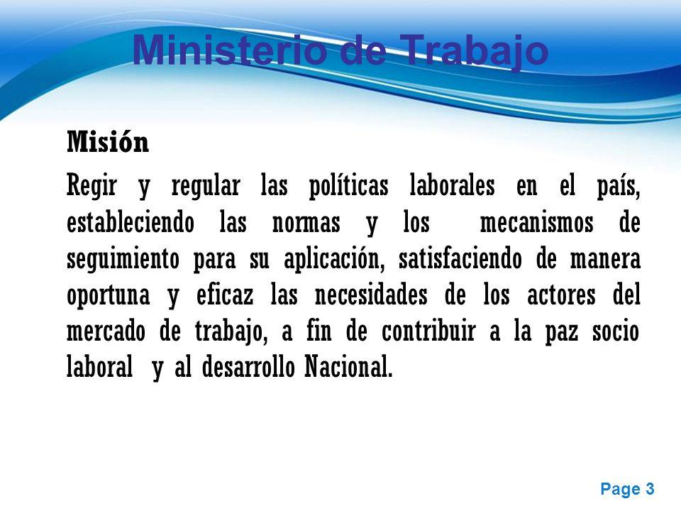Free Powerpoint Templates Page 3 Ministerio de Trabajo Misión Regir y regular las políticas laborales en el país, estableciendo las normas y los mecan