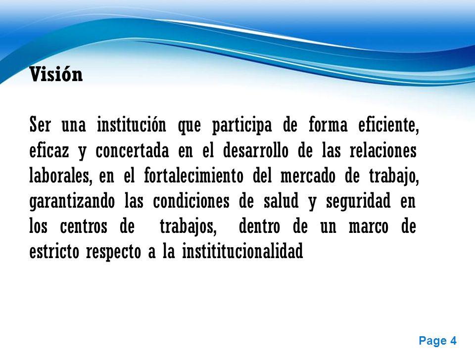 Free Powerpoint Templates Page 4 Visión Ser una institución que participa de forma eficiente, eficaz y concertada en el desarrollo de las relaciones l