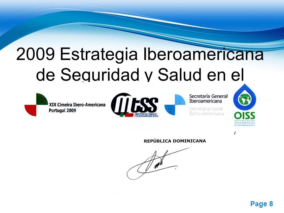 Free Powerpoint Templates Page 8 2009 Estrategia Iberoamericana de Seguridad y Salud en el Trabajo