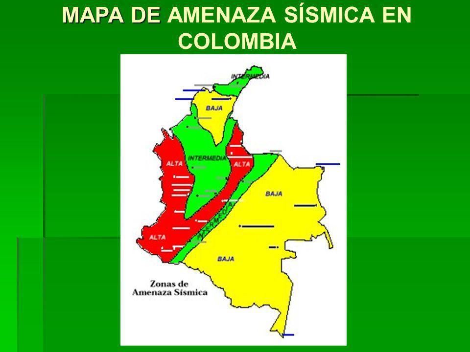 MAPA DE MAPA DE AMENAZA SÍSMICA EN COLOMBIA