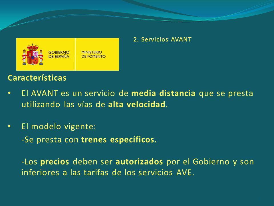Características El AVANT es un servicio de media distancia que se presta utilizando las vías de alta velocidad.