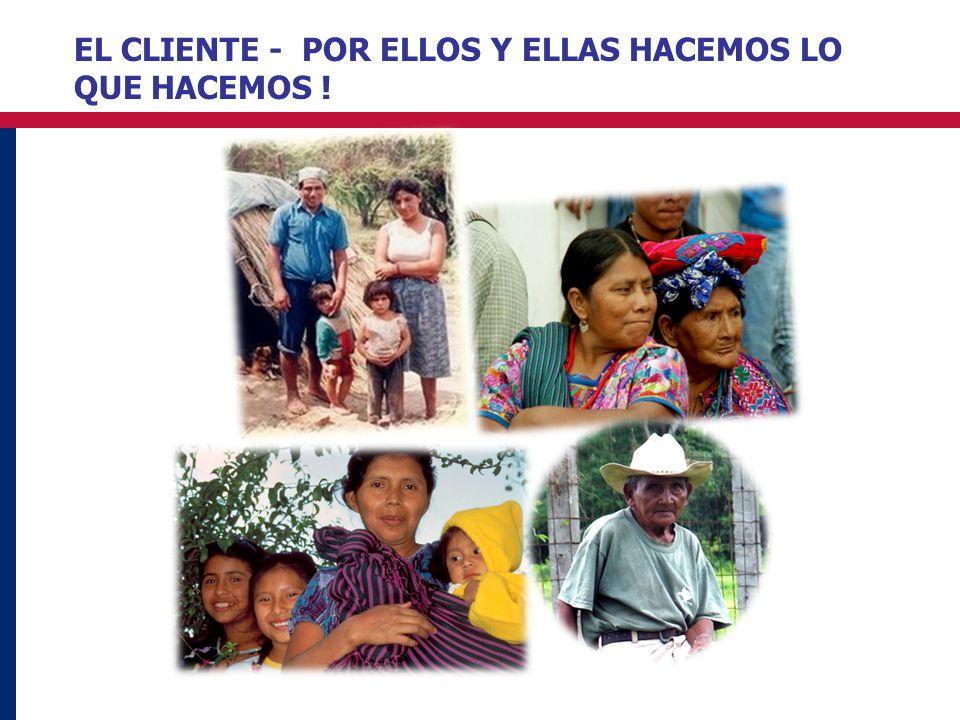 EL CLIENTE - POR ELLOS Y ELLAS HACEMOS LO QUE HACEMOS !