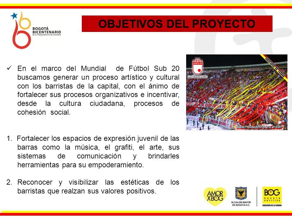 En el marco del Mundial de Fútbol Sub 20 buscamos generar un proceso artístico y cultural con los barristas de la capital, con el ánimo de fortalecer sus procesos organizativos e incentivar, desde la cultura ciudadana, procesos de cohesión social.