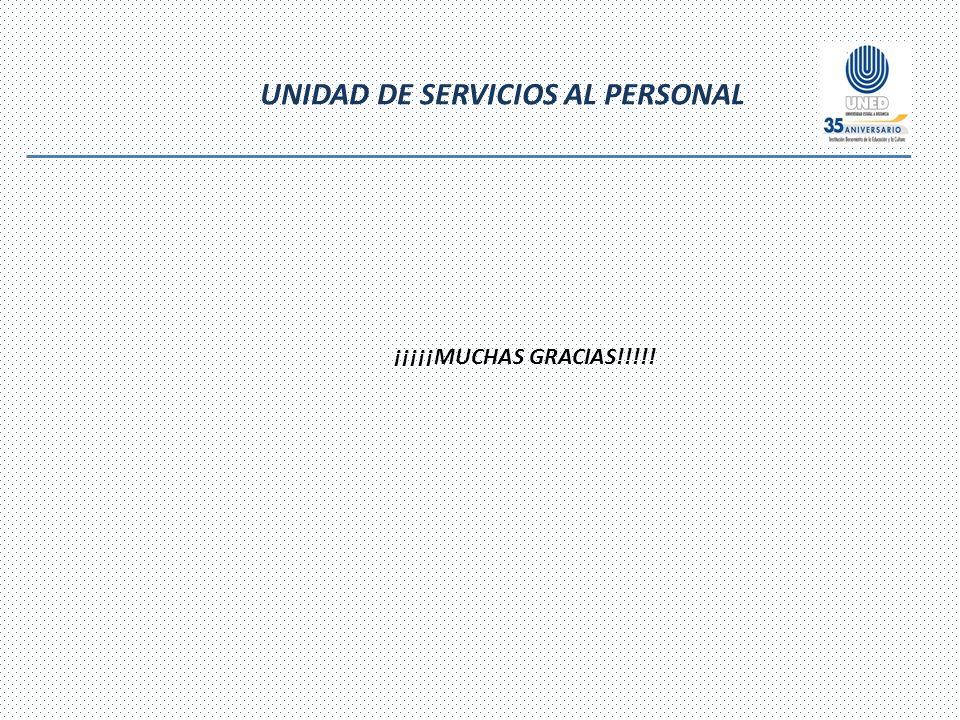 UNIDAD DE SERVICIOS AL PERSONAL ¡¡¡¡¡MUCHAS GRACIAS!!!!!
