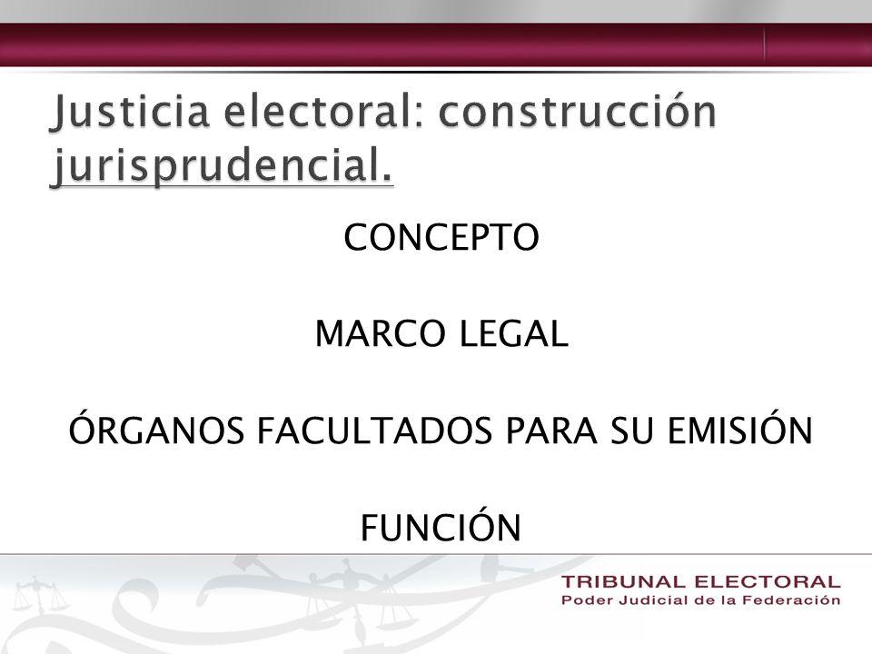 CONCEPTO MARCO LEGAL ÓRGANOS FACULTADOS PARA SU EMISIÓN FUNCIÓN
