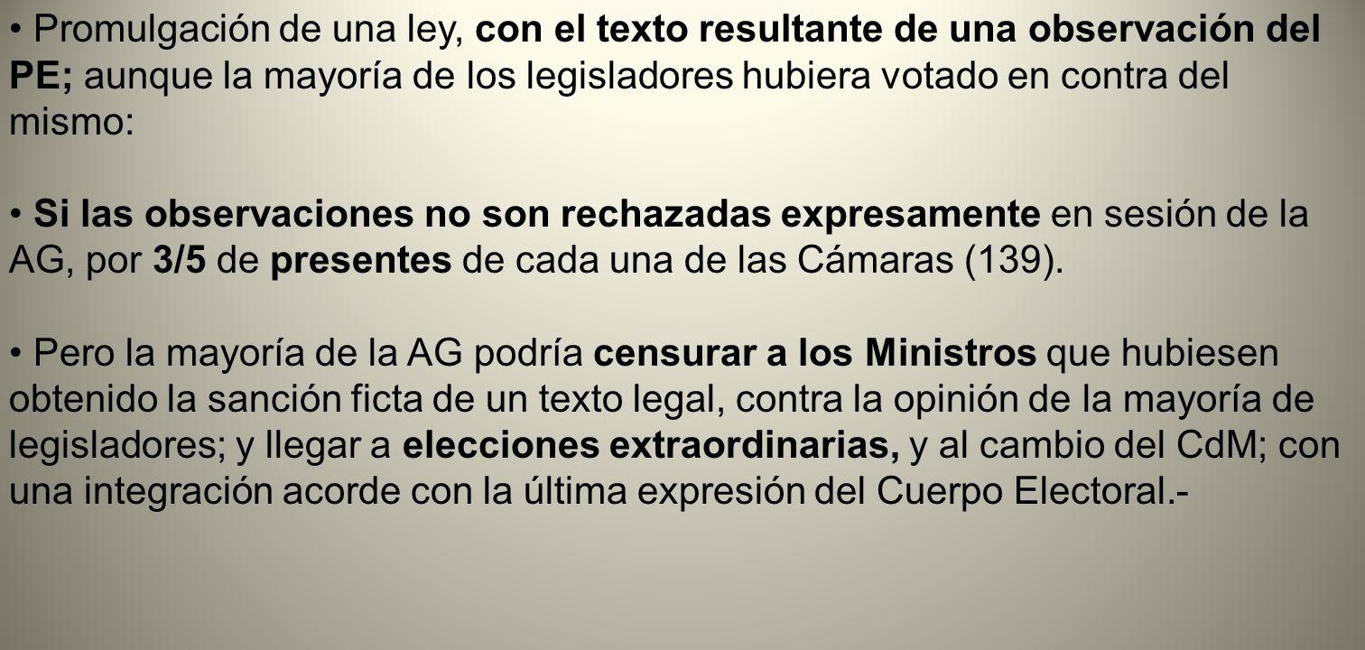 Promulgación de una ley, con el texto resultante de una observación del PE; aunque la mayoría de los legisladores hubiera votado en contra del mismo: