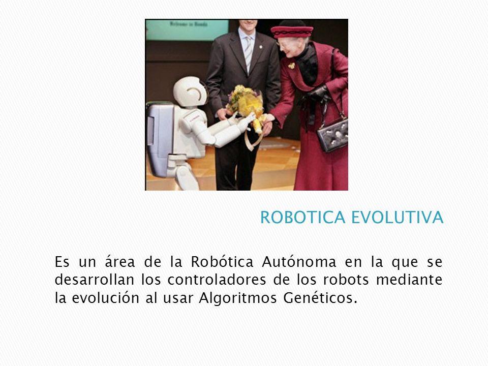 Es un área de la Robótica Autónoma en la que se desarrollan los controladores de los robots mediante la evolución al usar Algoritmos Genéticos.
