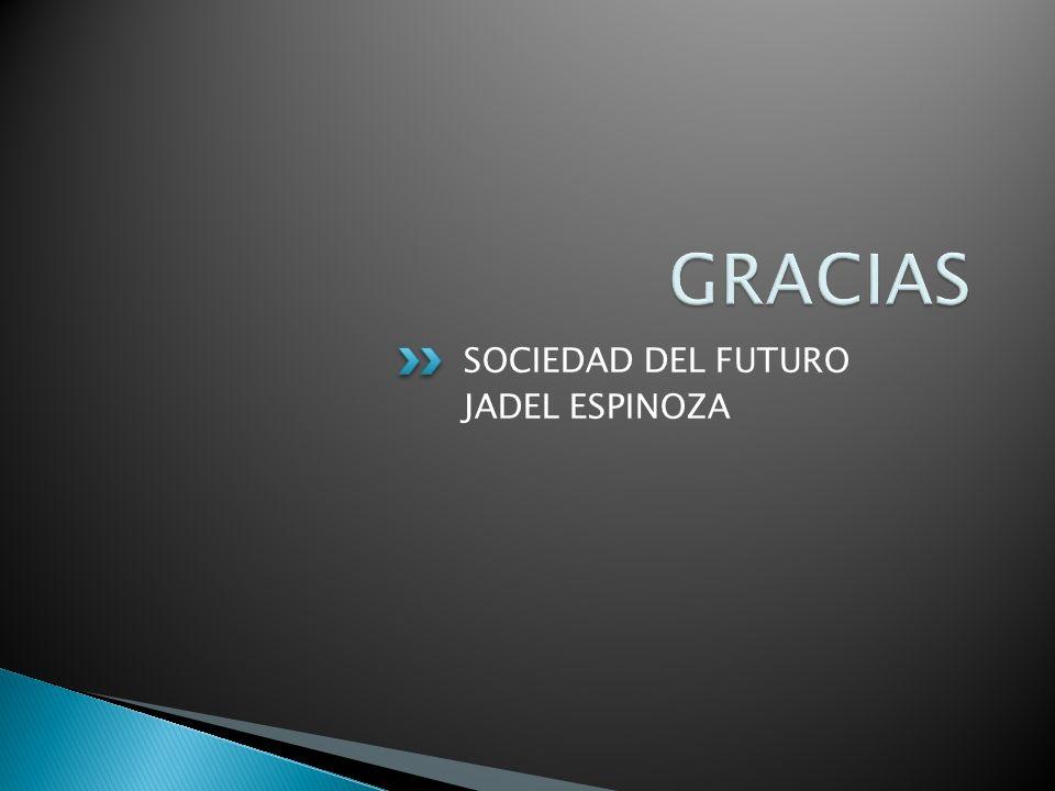 SOCIEDAD DEL FUTURO JADEL ESPINOZA
