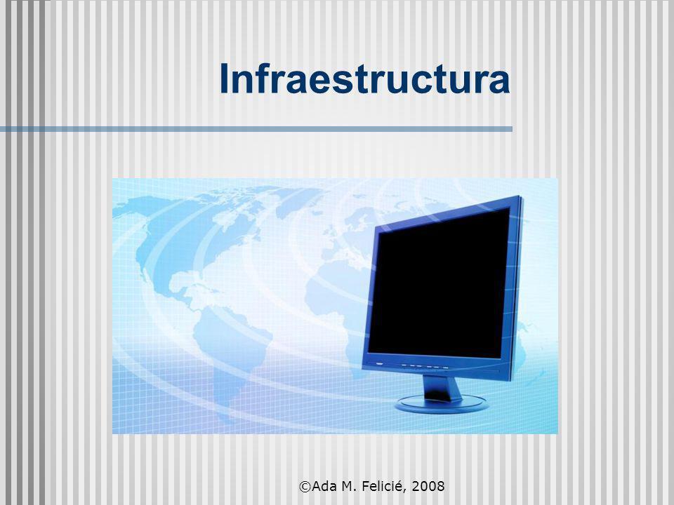 Infraestructura ©Ada M. Felicié, 2008