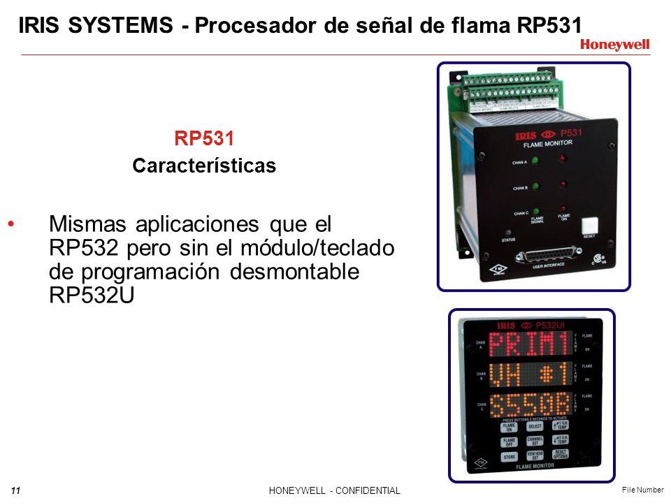 11HONEYWELL - CONFIDENTIAL File Number IRIS SYSTEMS - Procesador de señal de flama RP531 RP531 Características Mismas aplicaciones que el RP532 pero sin el módulo/teclado de programación desmontable RP532U