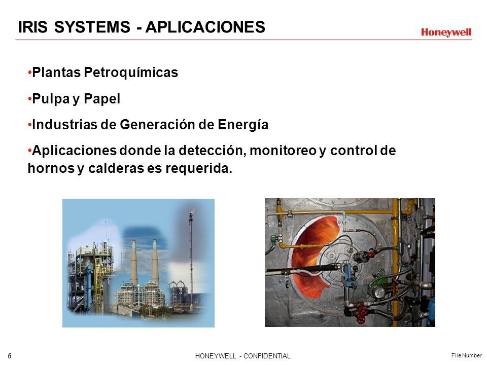 6HONEYWELL - CONFIDENTIAL File Number IRIS SYSTEMS - APLICACIONES Plantas Petroquímicas Pulpa y Papel Industrias de Generación de Energía Aplicaciones donde la detección, monitoreo y control de hornos y calderas es requerida.