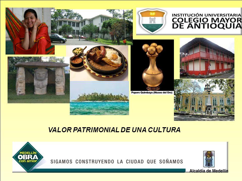 VALOR PATRIMONIAL DE UNA CULTURA