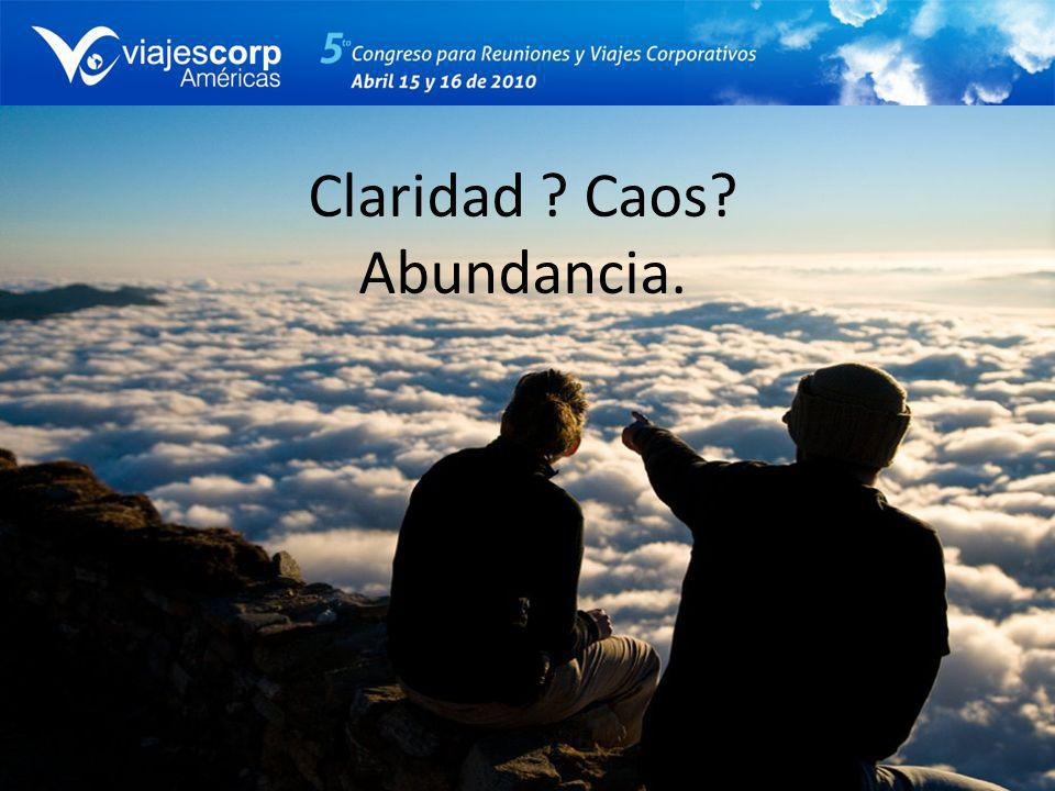 Claridad Caos Abundancia.