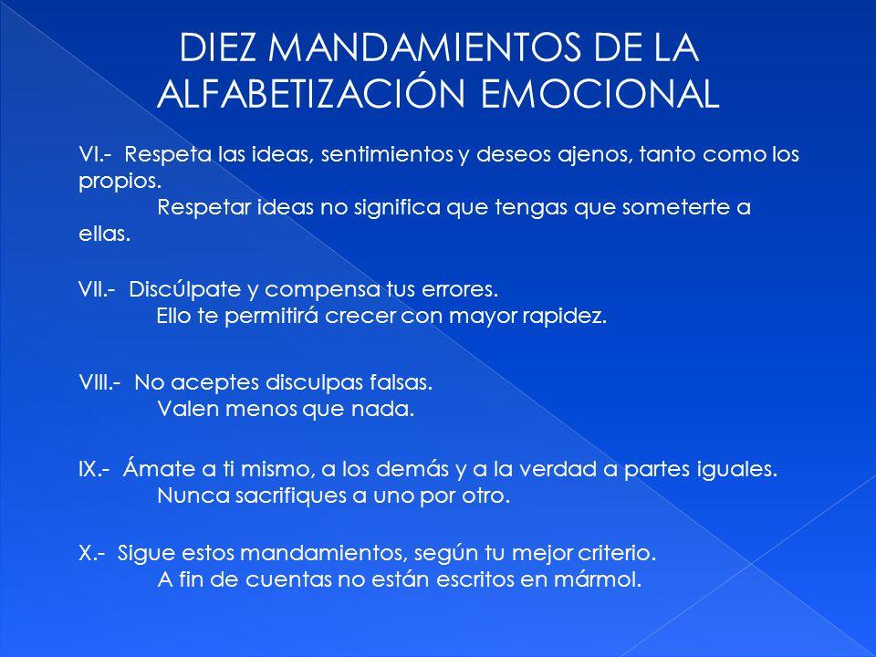 DIEZ MANDAMIENTOS DE LA ALFABETIZACIÓN EMOCIONAL VIII.- No aceptes disculpas falsas.