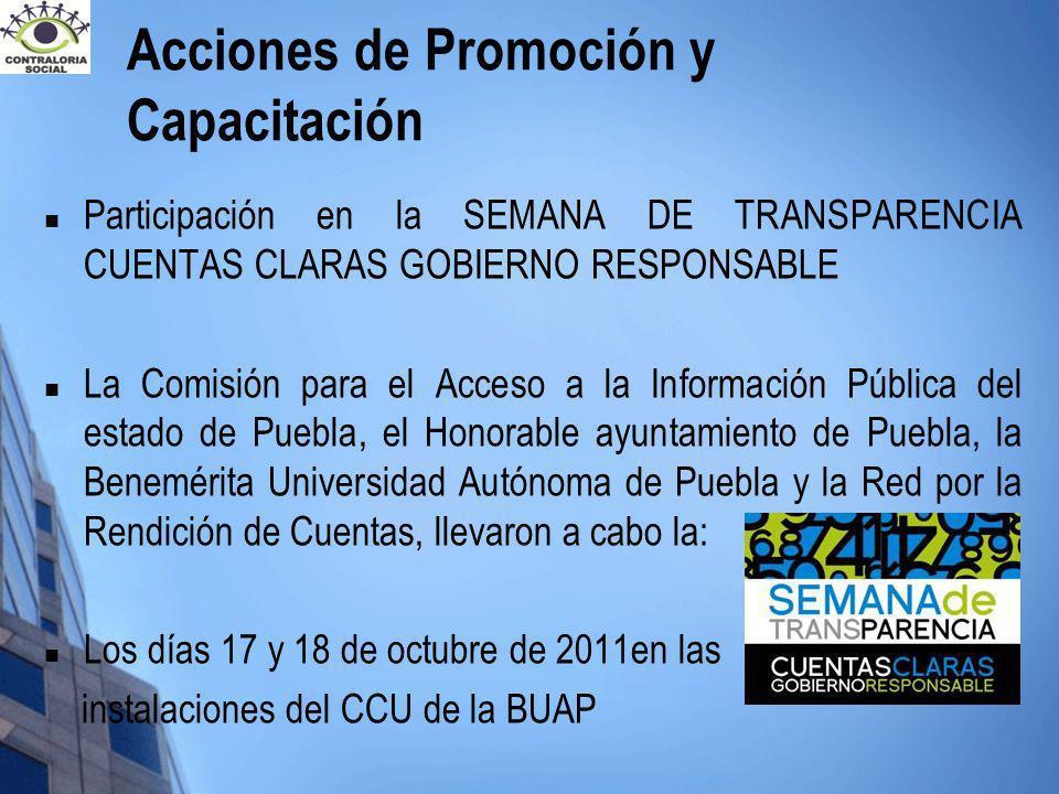 Participación en la SEMANA DE TRANSPARENCIA CUENTAS CLARAS GOBIERNO RESPONSABLE La Comisión para el Acceso a la Información Pública del estado de Pueb