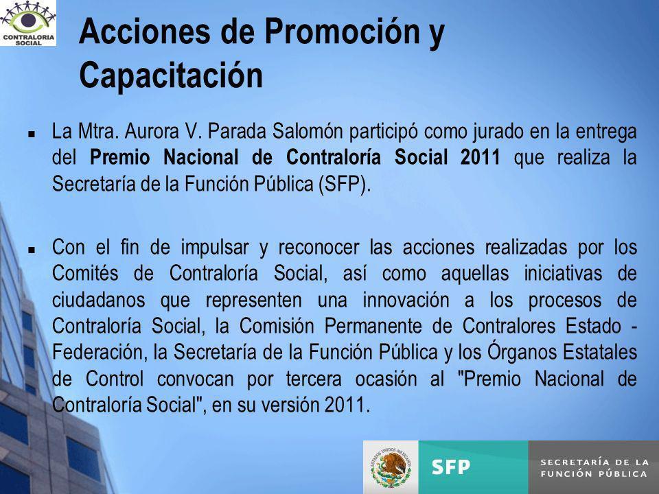 La Mtra. Aurora V. Parada Salomón participó como jurado en la entrega del Premio Nacional de Contraloría Social 2011 que realiza la Secretaría de la F