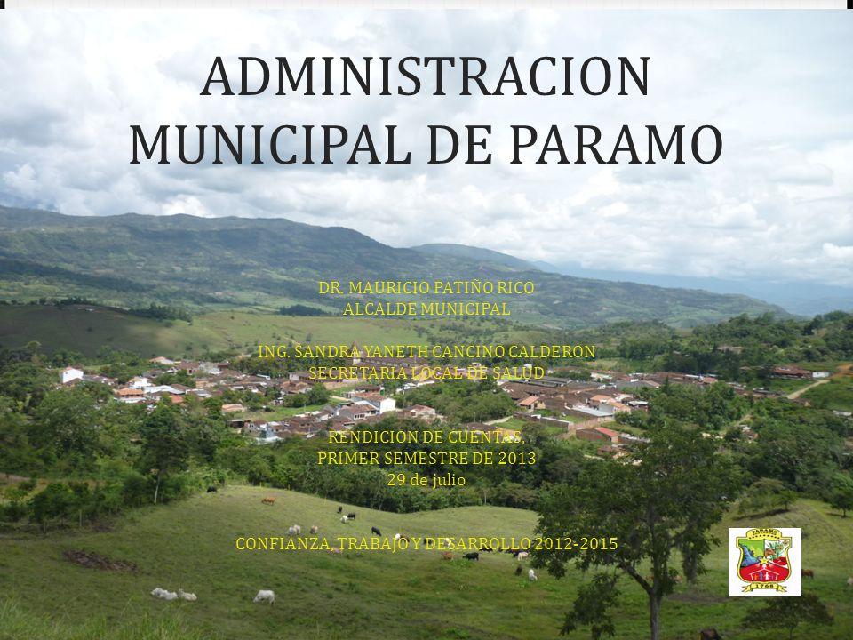 ADMINISTRACION MUNICIPAL DE PARAMO DR.MAURICIO PATIÑO RICO ALCALDE MUNICIPAL ING.