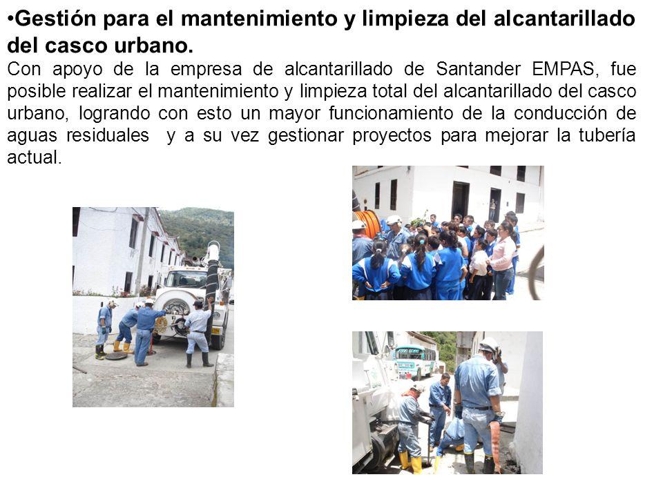 Gestión para el mantenimiento y limpieza del alcantarillado del casco urbano.