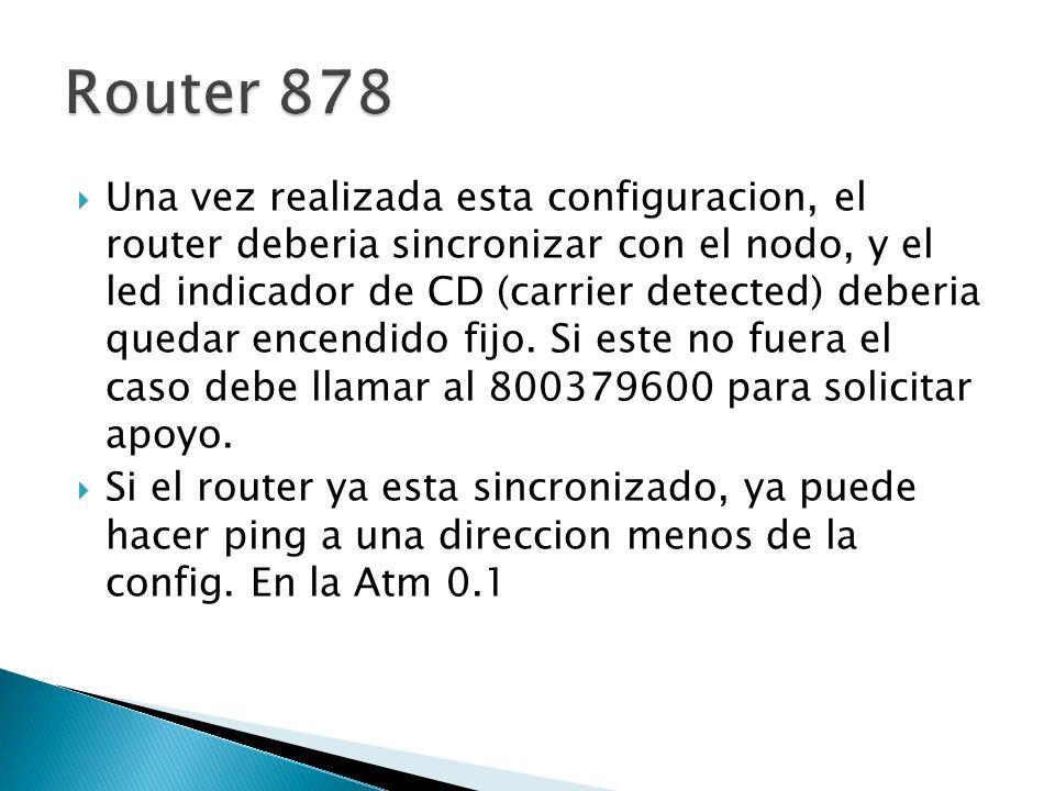 Una vez realizada esta configuracion, el router deberia sincronizar con el nodo, y el led indicador de CD (carrier detected) deberia quedar encendido fijo.