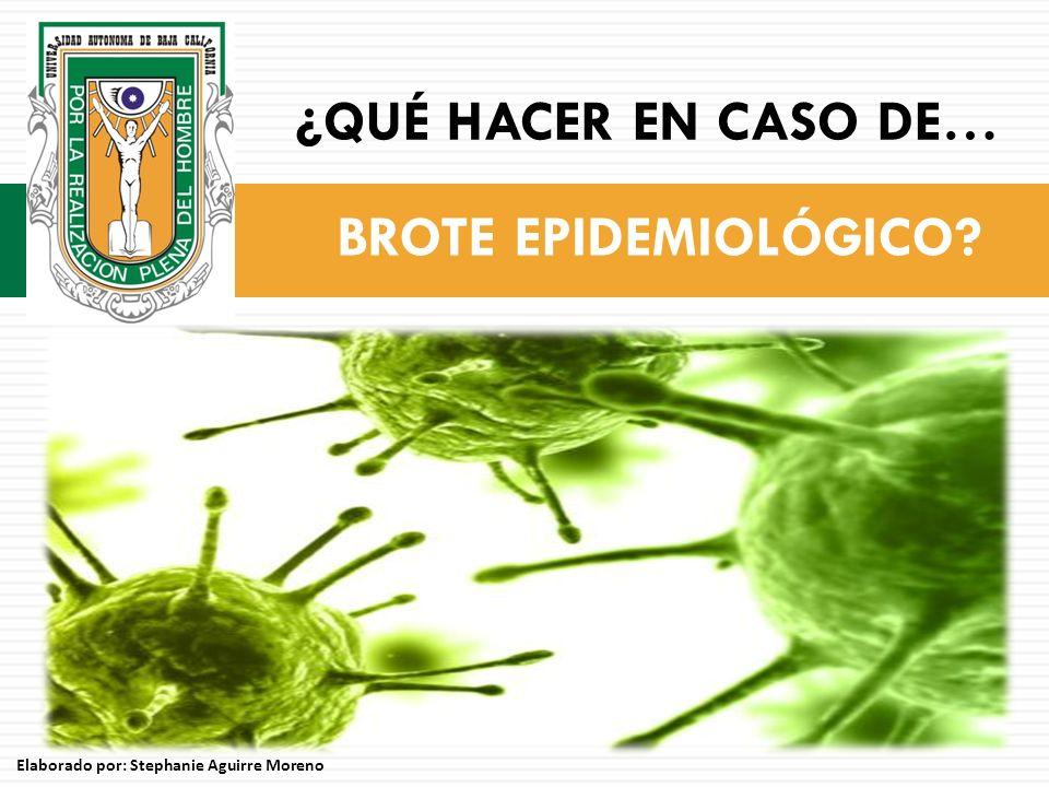 Es la aparición o el aumento inesperado del número de casos de una enfermedad en un sitio dado, durante un período determinado.