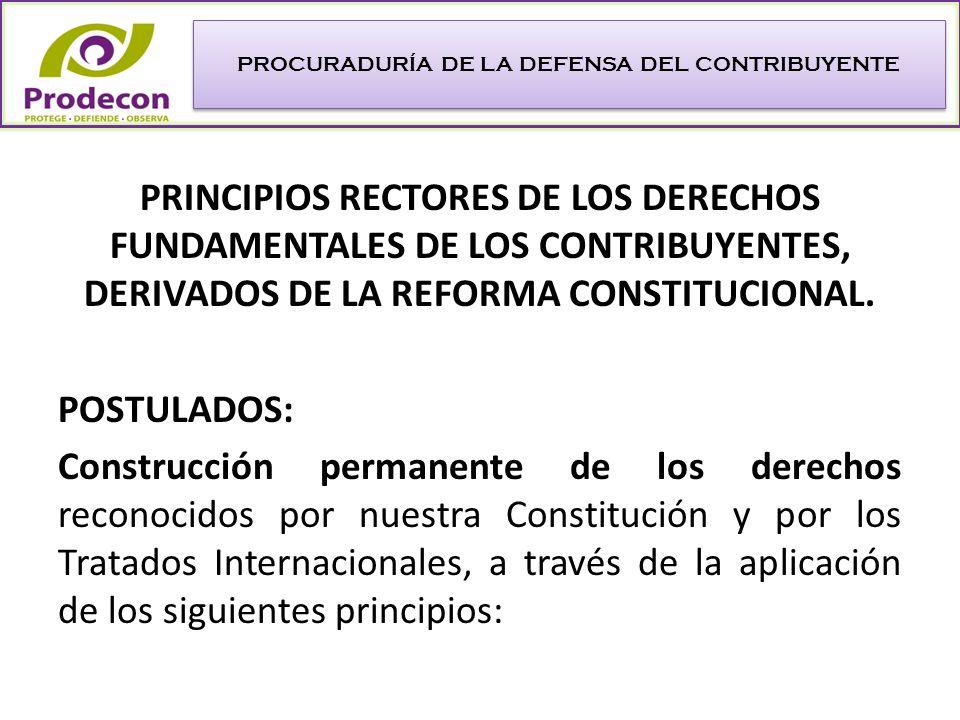 UNIVERSALIDAD: Íntimamente ligado a la naturaleza jurídica de los derechos fundamentales, su objeto es ir más allá de la simple aplicación del orden jurídico nacional y pasar a su tutela supranacional.