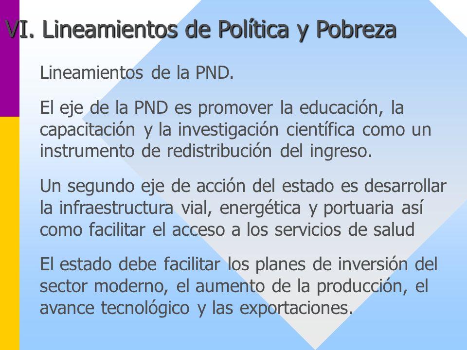 Lineamientos de la PND. El eje de la PND es promover la educación, la capacitación y la investigación científica como un instrumento de redistribución