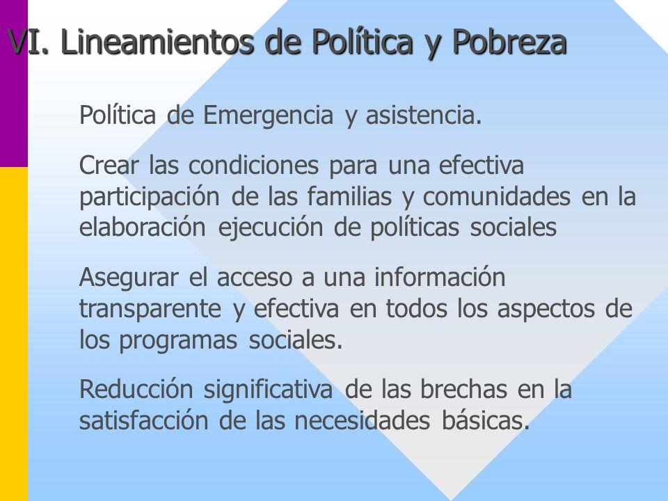 Política de Emergencia y asistencia. Crear las condiciones para una efectiva participación de las familias y comunidades en la elaboración ejecución d