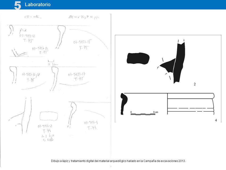 Laboratorio 5 Dibujo a lápiz y tratamiento digital del material arqueológico hallado en la Campaña de excavaciones 2013.