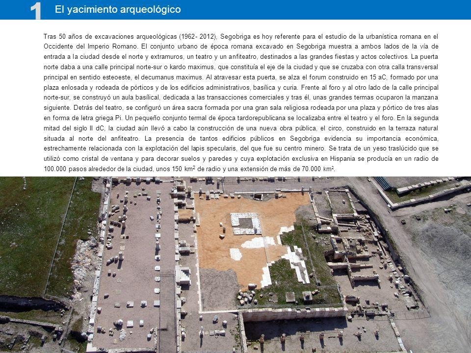 Tras 50 años de excavaciones arqueológicas (1962- 2012), Segobriga es hoy referente para el estudio de la urbanística romana en el Occidente del Imper