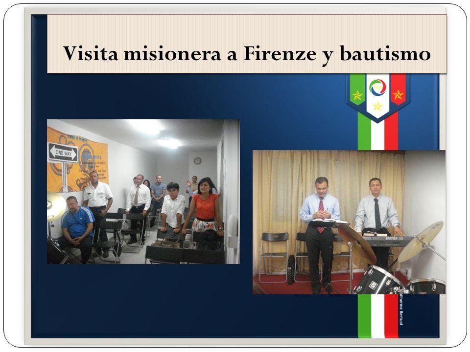 Visita misionera a Firenze y bautismo