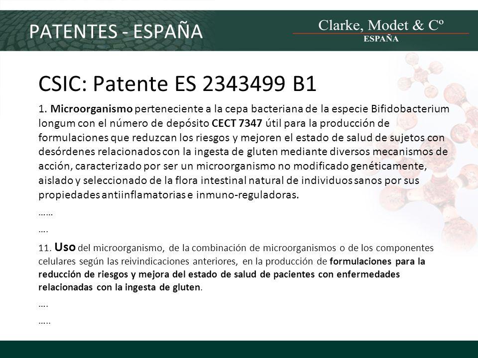 PATENTES - ESPAÑA CSIC: Patente ES 2343499 B1 1. Microorganismo perteneciente a la cepa bacteriana de la especie Bifidobacterium longum con el número