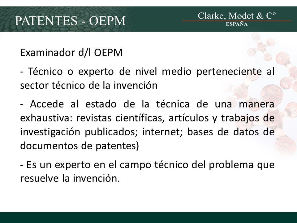 Examinador d/l OEPM - Técnico o experto de nivel medio perteneciente al sector técnico de la invención - Accede al estado de la técnica de una manera