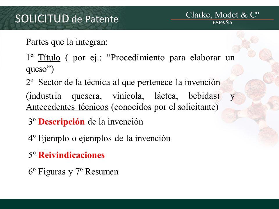 SOLICITUD de Patente Partes que la integran: 1º Título ( por ej.: Procedimiento para elaborar un queso) 2º Sector de la técnica al que pertenece la in