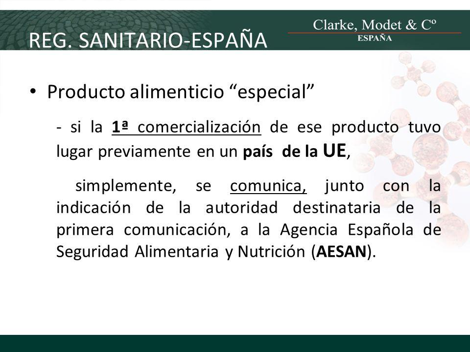 REG. SANITARIO-ESPAÑA Producto alimenticio especial - si la 1ª comercialización de ese producto tuvo lugar previamente en un país de la UE, simplement