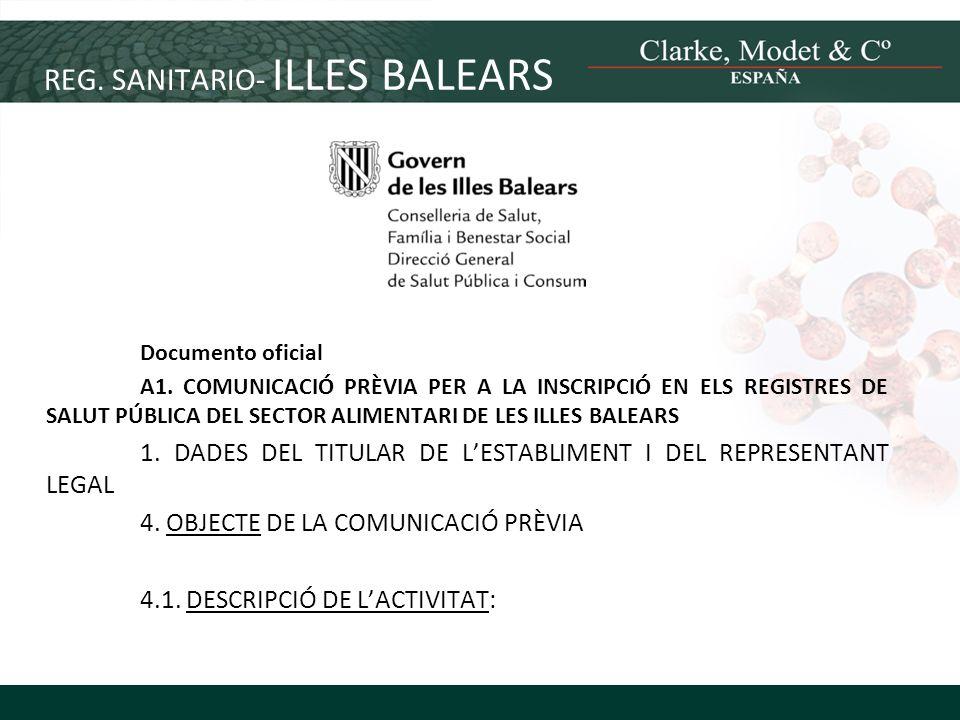 REG. SANITARIO- ILLES BALEARS Documento oficial A1. COMUNICACIÓ PRÈVIA PER A LA INSCRIPCIÓ EN ELS REGISTRES DE SALUT PÚBLICA DEL SECTOR ALIMENTARI DE