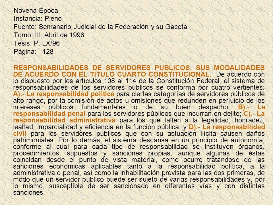 11 Novena Época Instancia: Pleno Fuente: Semanario Judicial de la Federación y su Gaceta Tomo: III, Abril de 1996 Tesis: P. LX/96 Página: 128 RESPONSA