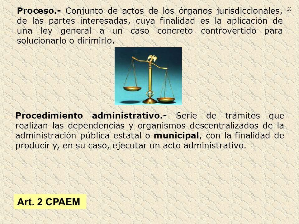 Procedimiento administrativo.- Serie de trámites que realizan las dependencias y organismos descentralizados de la administración pública estatal o mu
