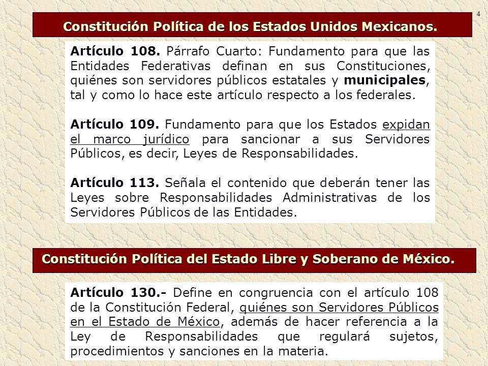 Ley de Responsabilidades de los Servidores Públicos del Estado y Municipios.