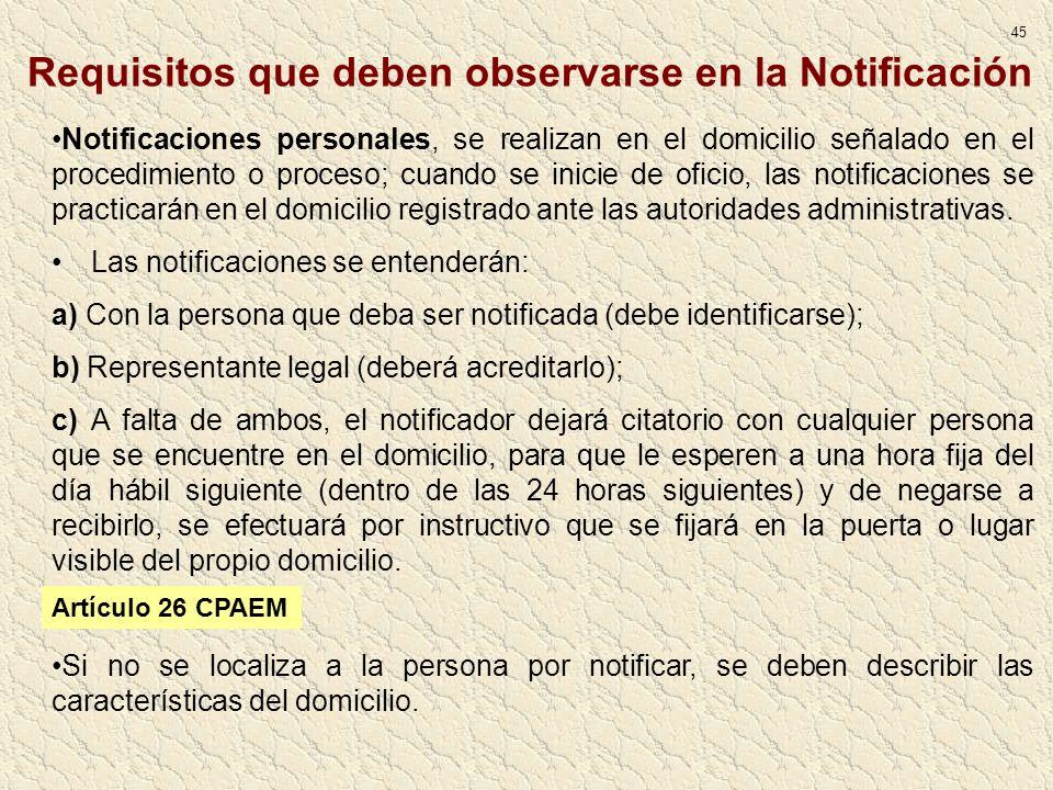 Notificaciones personales, se realizan en el domicilio señalado en el procedimiento o proceso; cuando se inicie de oficio, las notificaciones se pract