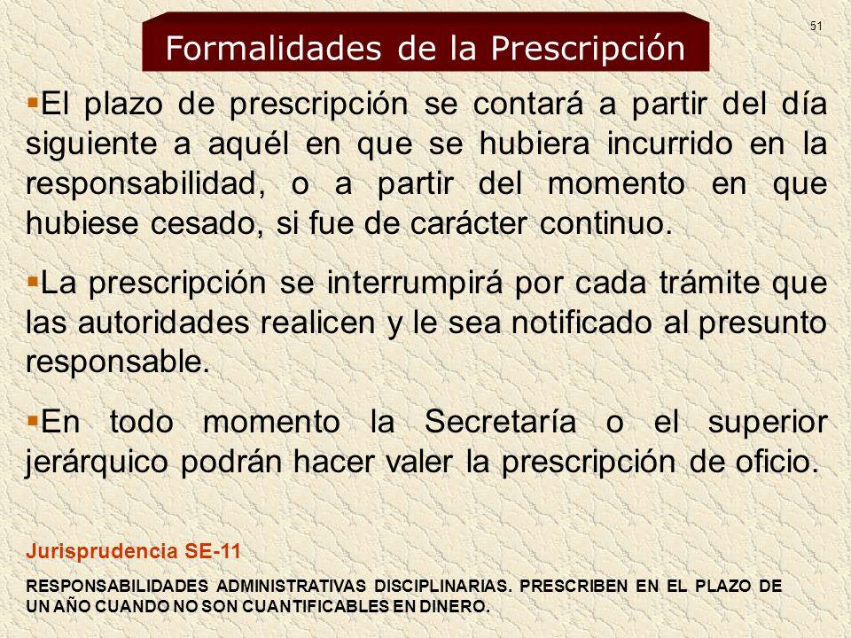 El plazo de prescripción se contará a partir del día siguiente a aquél en que se hubiera incurrido en la responsabilidad, o a partir del momento en qu