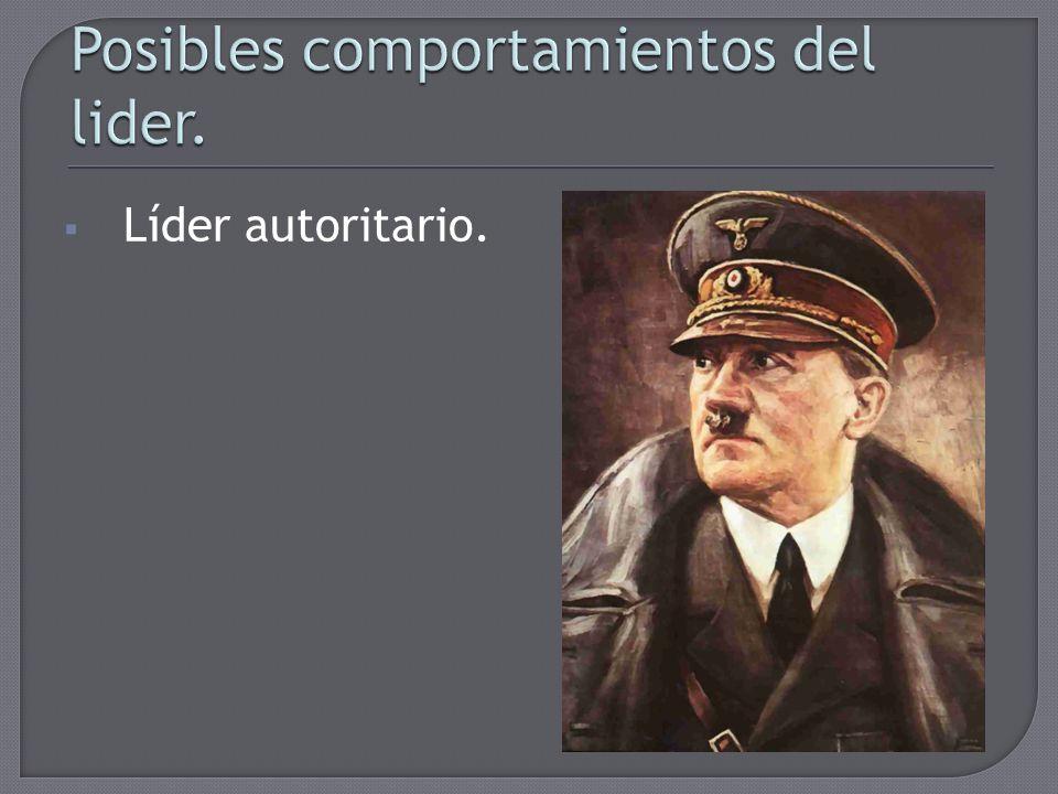 Líder autoritario.