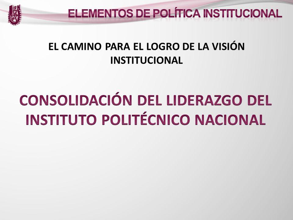 EL CAMINO PARA EL LOGRO DE LA VISIÓN INSTITUCIONAL