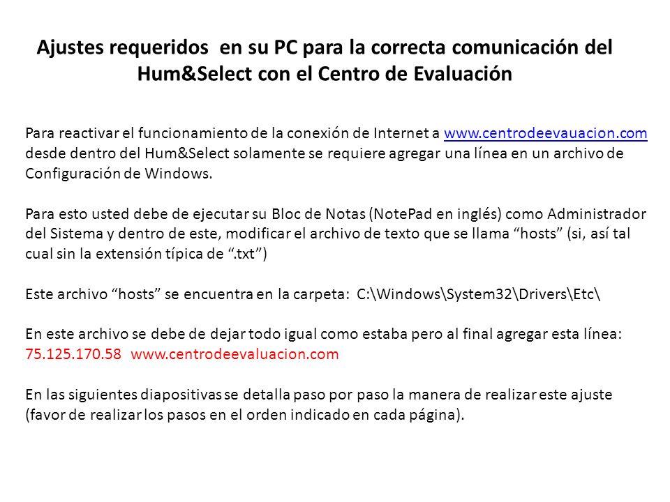 Ajustes requeridos en su PC para la correcta comunicación del Hum&Select con el Centro de Evaluación Para reactivar el funcionamiento de la conexión d