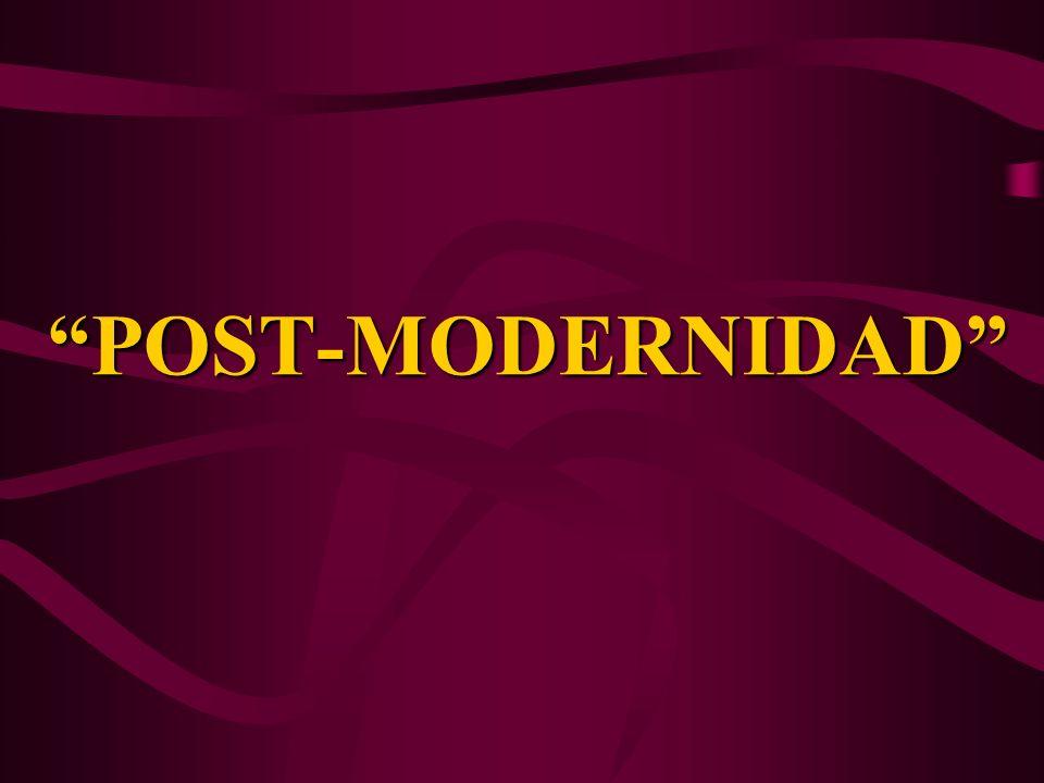 POST-MODERNIDAD