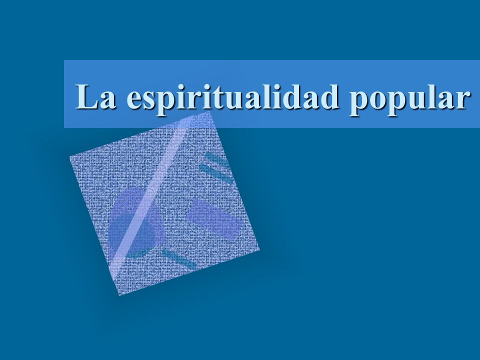 La espiritualidad popular
