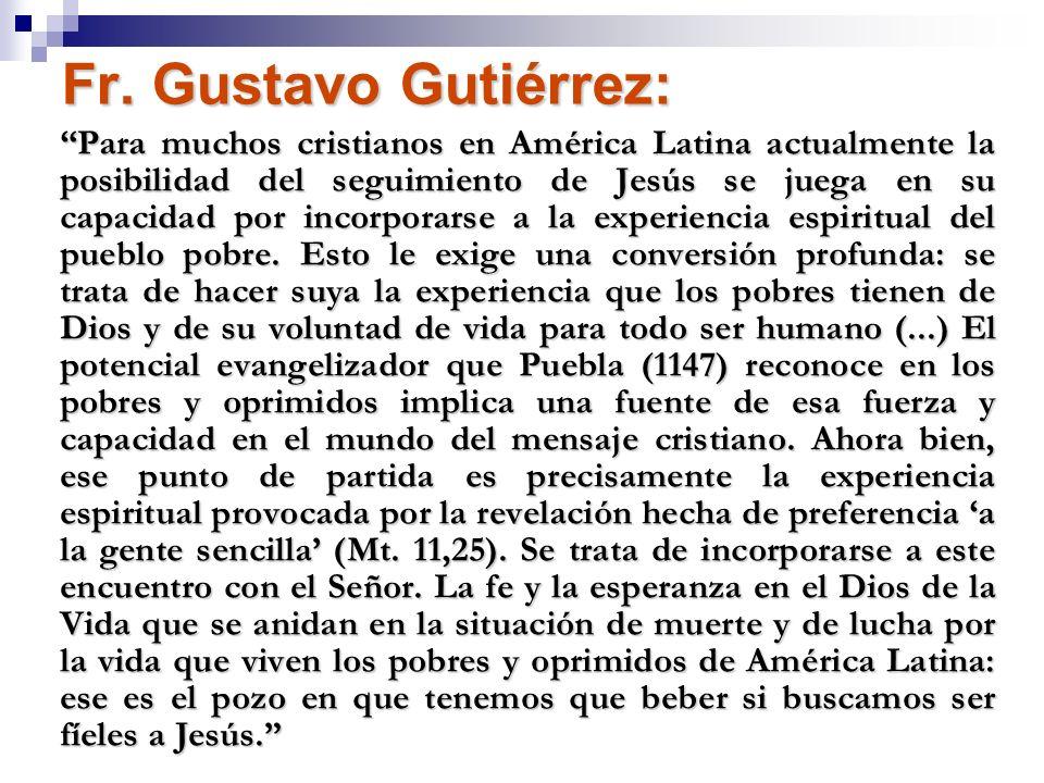 Fr. Gustavo Gutiérrez: Para muchos cristianos en América Latina actualmente la posibilidad del seguimiento de Jesús se juega en su capacidad por incor