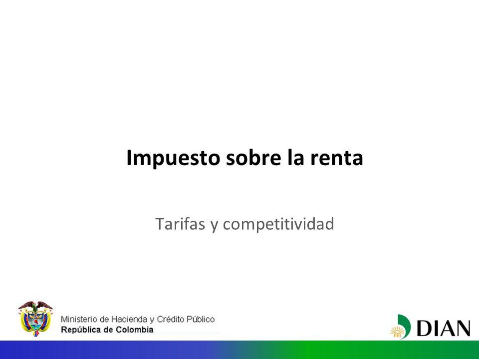 Impuesto sobre la renta Tarifas y competitividad