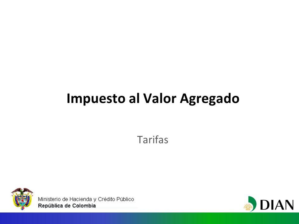 Impuesto al Valor Agregado Tarifas