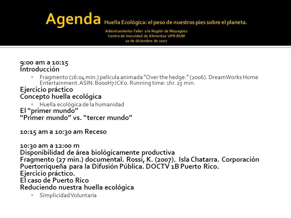 9:00 am a 10:15 Introducción Fragmento (16:04 min.) película animada Over the hedge. (2006). DreamWorks Home Entertainment. ASIN: B000H7JCK0. Running